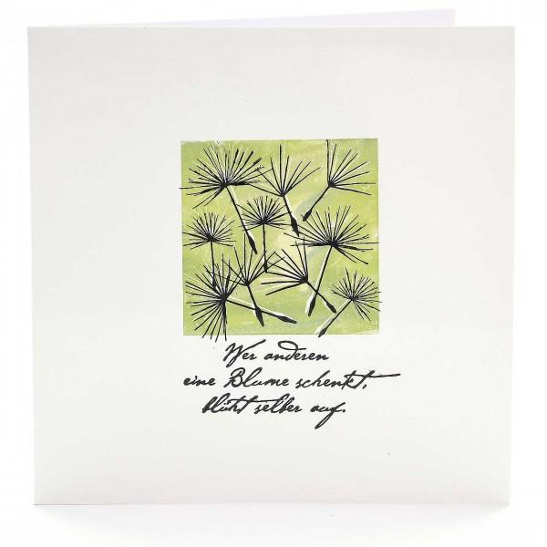 Motivstempel Titel: Wer anderen eine Blume schenkt, blüht selber auf.