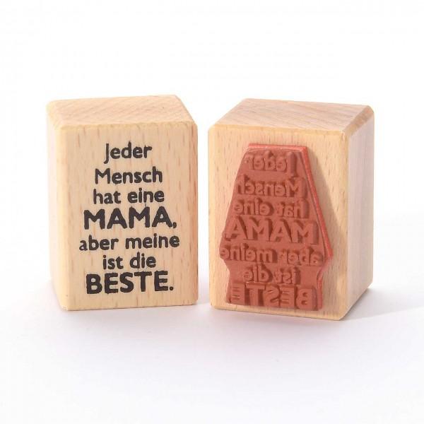 Motivstempel Titel: Jeder Mensch hat eine Mama, aber meine ist die Beste