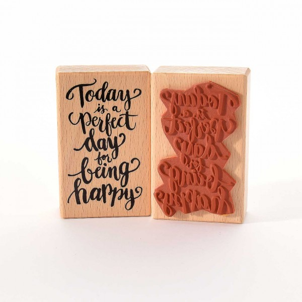 Motivstempel Titel: Today is a perfect day for being happy