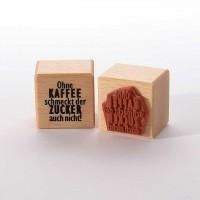 Motivstempel Titel: Ohne Kaffee ...